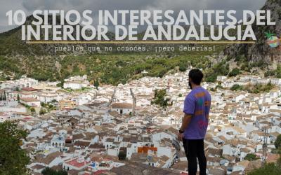 Andalucía: 10 sitios interesantes del interior que no conoces (¡pero deberías!)